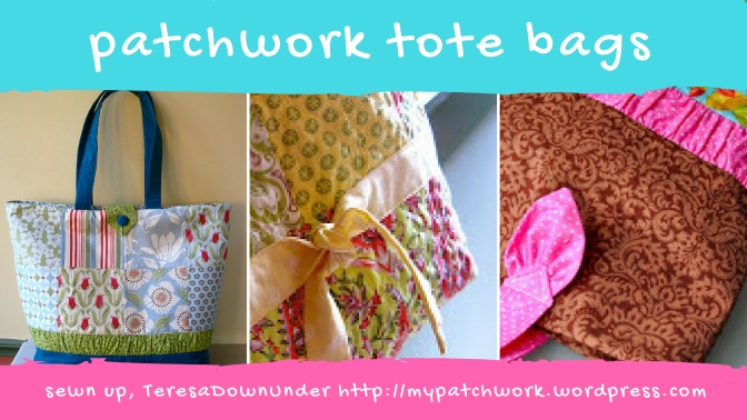 Tutorials: patchwork tote bags - quick and easy projects