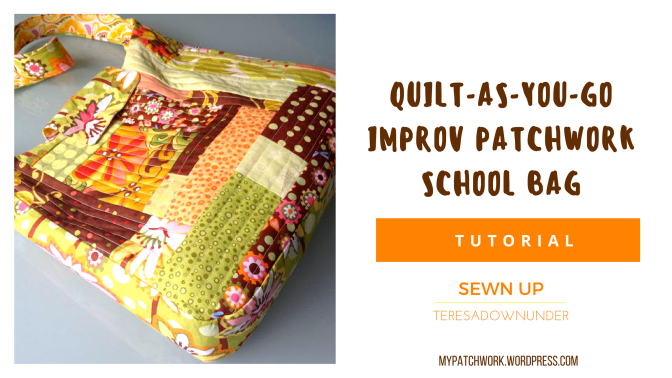 Quilt-as-you-go improv patchwork school bag