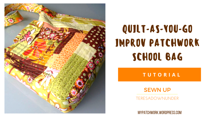 Quilt-as-you-go improv patchwork school bag
