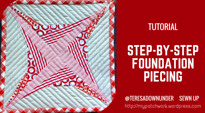 Tutorial: step by step foundation piecing