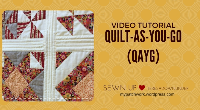 Video tutorial: How to Quilt-as-you-go (QAYG)