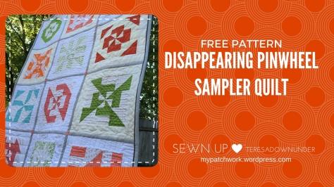 Free quilt pattern: Disappearing pinwheel sampler quilt