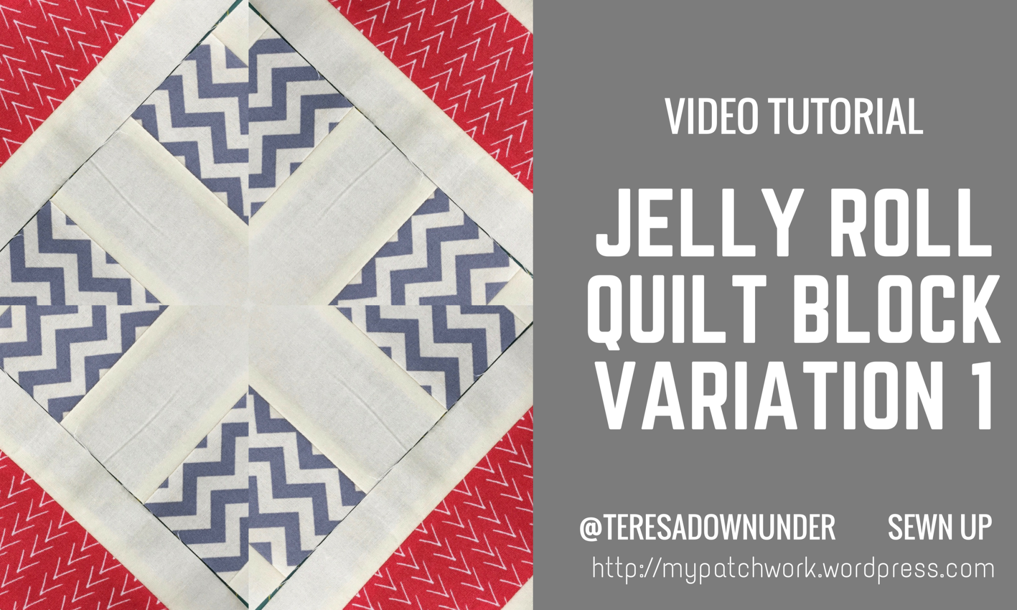 Video tutorial: quick and easy jelly roll block variation 1
