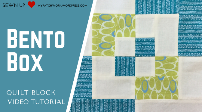 Video tutorial - bento box easy quilt block