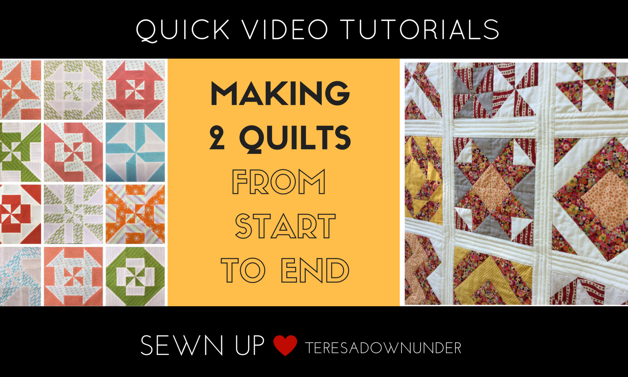 Making 2 quilts from start to end - 7 quick video tutorials