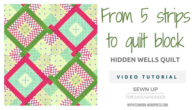 From 5 strips to quilt block variation (Hidden wells) – video tutorial