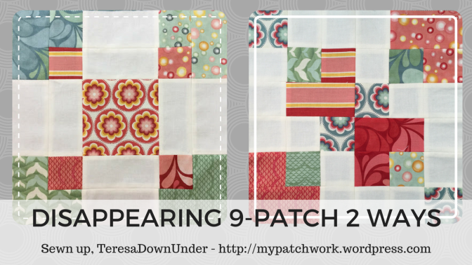 2 Disappearing 9-patch blocks – video tutorials