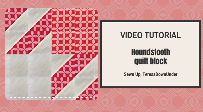 Video tutorial: Houndstooth  quilt block