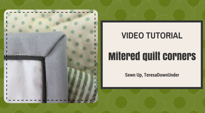 Video tutorial –  Mitered quilt corners – easy quilting