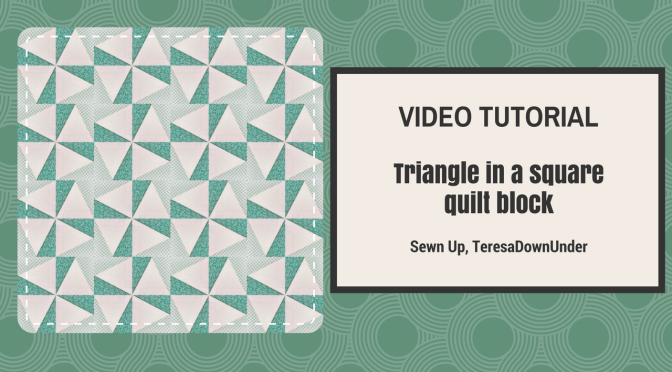 Video tutorial Triangle in a square quilt block - easy quilting