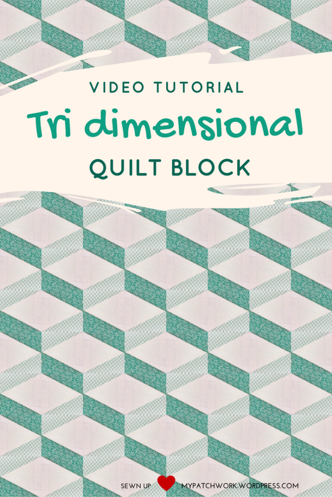 Video tutorial: Tridimensional quilt block