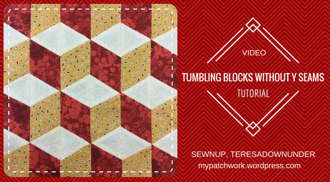 Tumbling blocks with no Y seams video tutorial