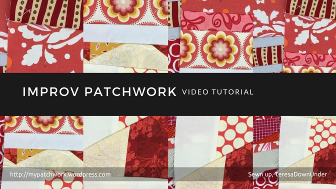 Video tutorial: improv patchwork – quick and easy quilting