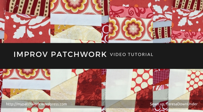 Video tutorial: easy improv patchwork - quick and easy free form patchwork technique