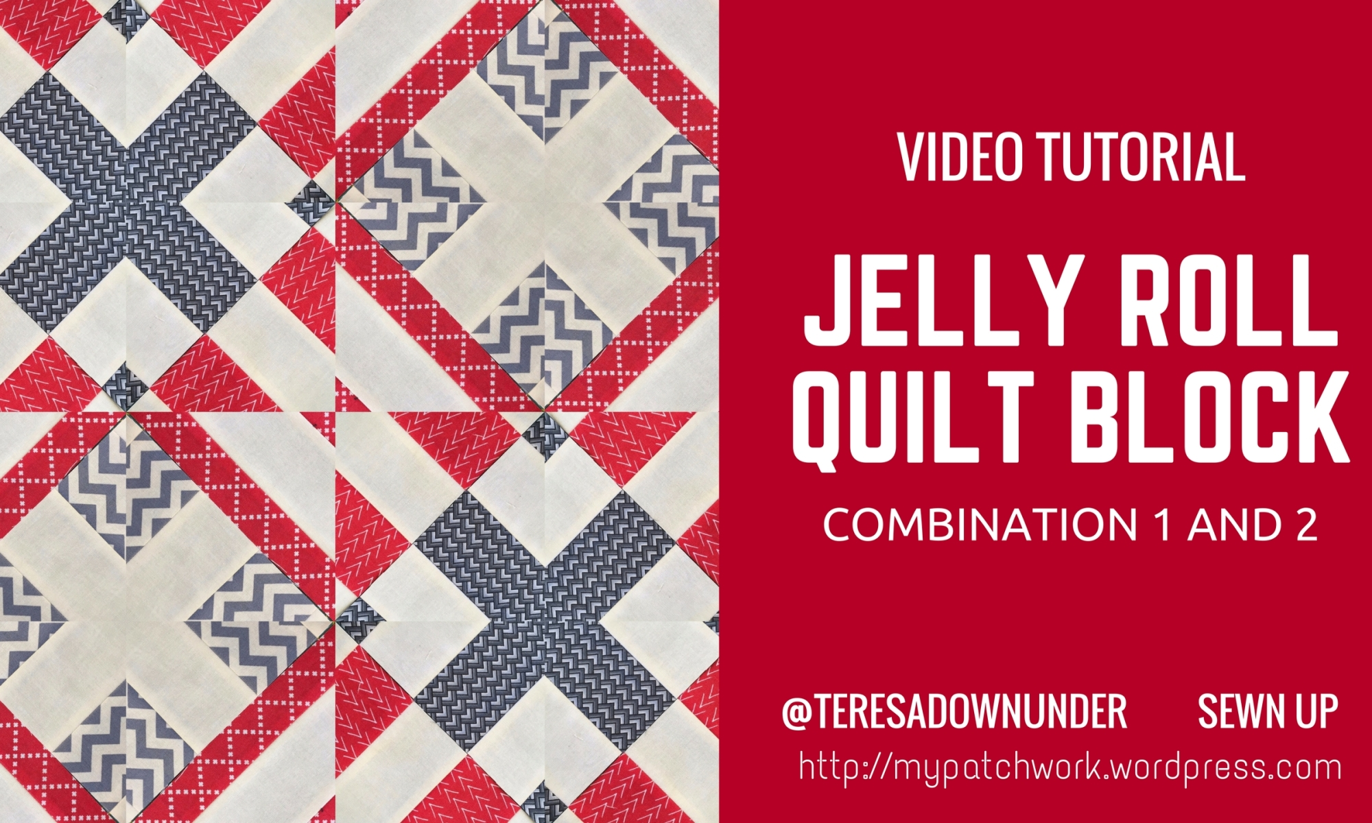 Video tutorial: jelly roll block - combination 1 and 2