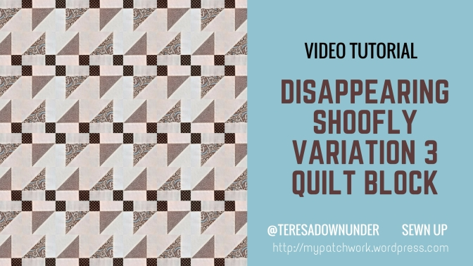 Video tutorial: quick and easy disappearing shoofly block variation 3