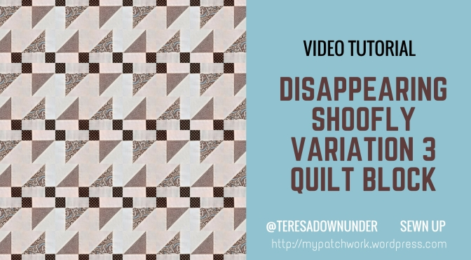 Video tutorial: disappearing shoofly block – variation 3
