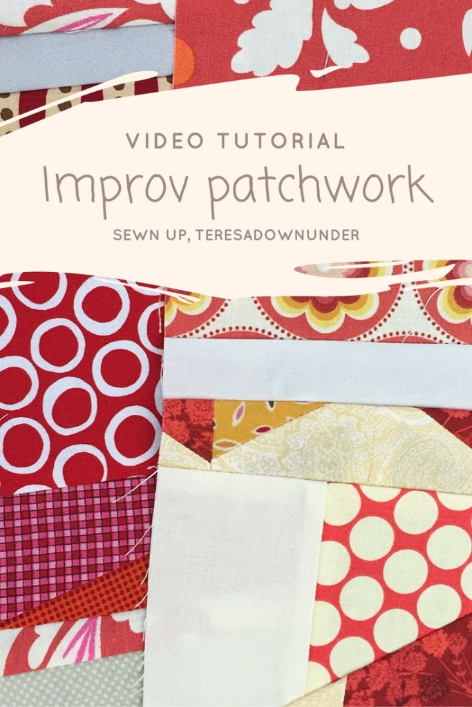 Video tutorial: Improv patchwork - quick and easy quilting tutorial