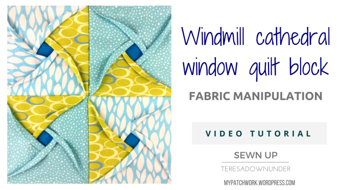 Video tutorial: Windmill cathedral window – quilt block