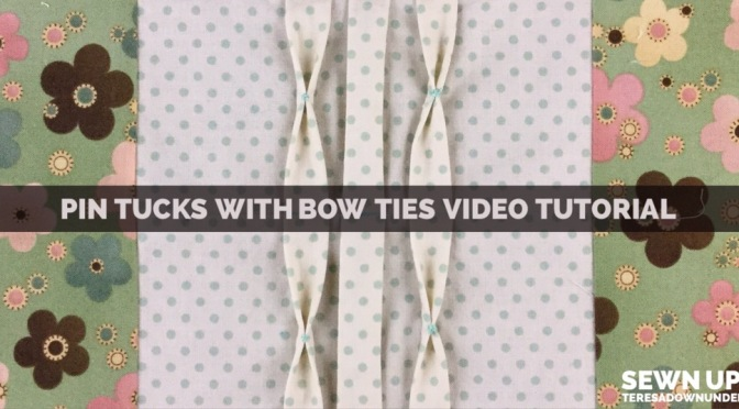 Video tutorial: Centered tucks with bow ties