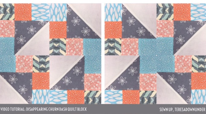 Video tutorial: quick and easy disappearing churn dash quilt block