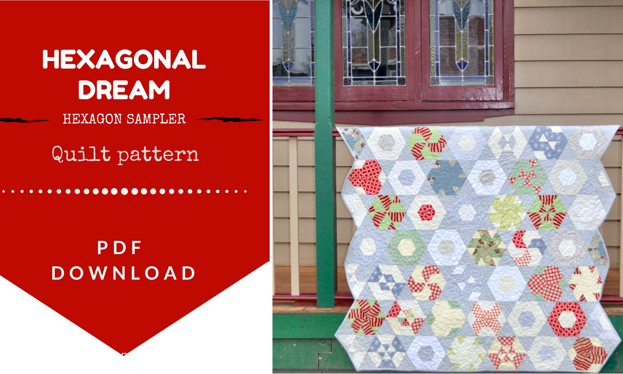 Hexagonal Dream quilt pattern - quick and easy quilting
