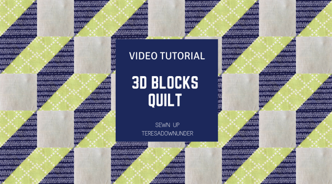 Video tutorial: 3D blocks quilt - quick and easy quilting