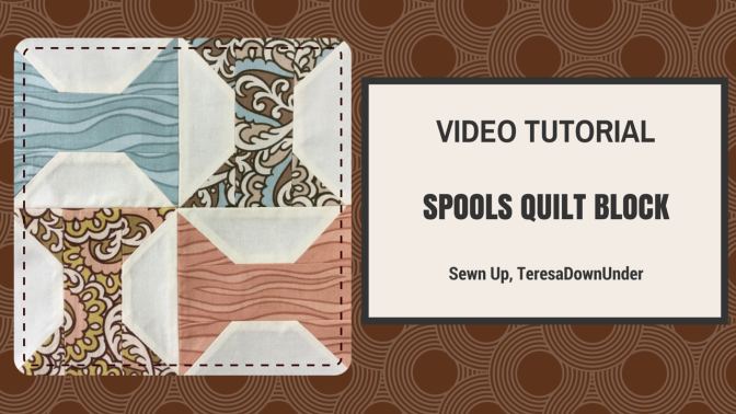 Video tutorial: quick and easy spools quilt block