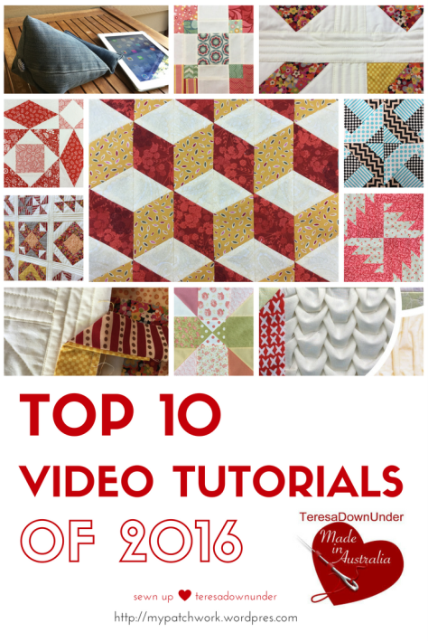 Top 10 quilting video tutorials of 2016 - Sewn up, TeresaDownUnder