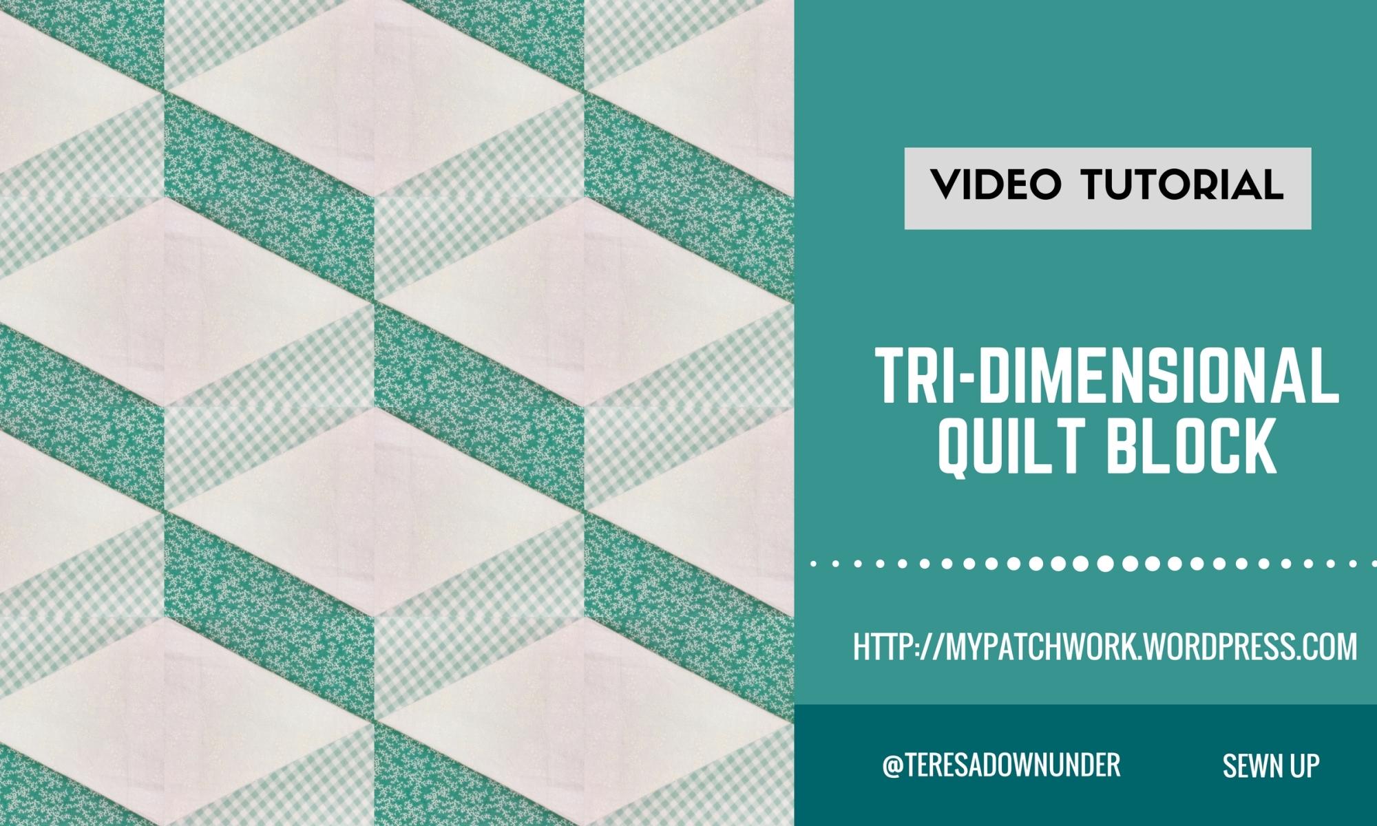Video tutorial: Tri-dimensional quilt block