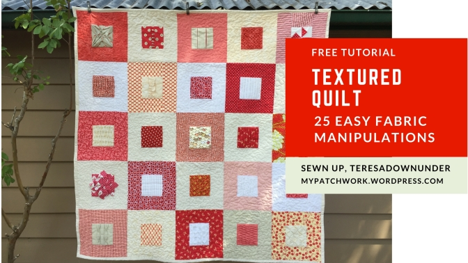 Video: Textured quilt sampler – 25 free fabric manipulations