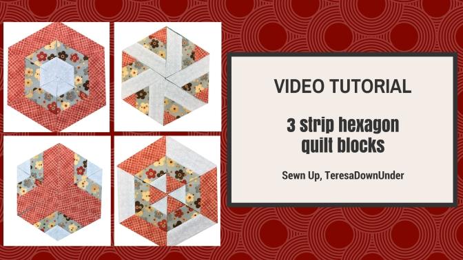 Video tutorial: 3 strip hexagon quilt blocks