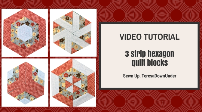 Video tutorial: 3 strip hexagon quilt blocks