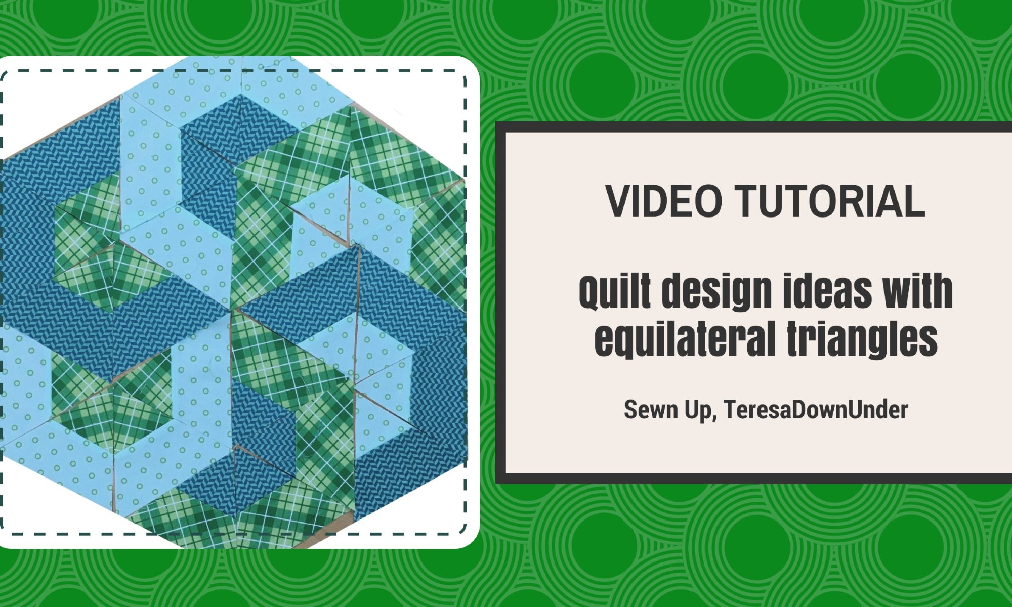 Video tutorial: Quilt design ideas with equilateral triangles