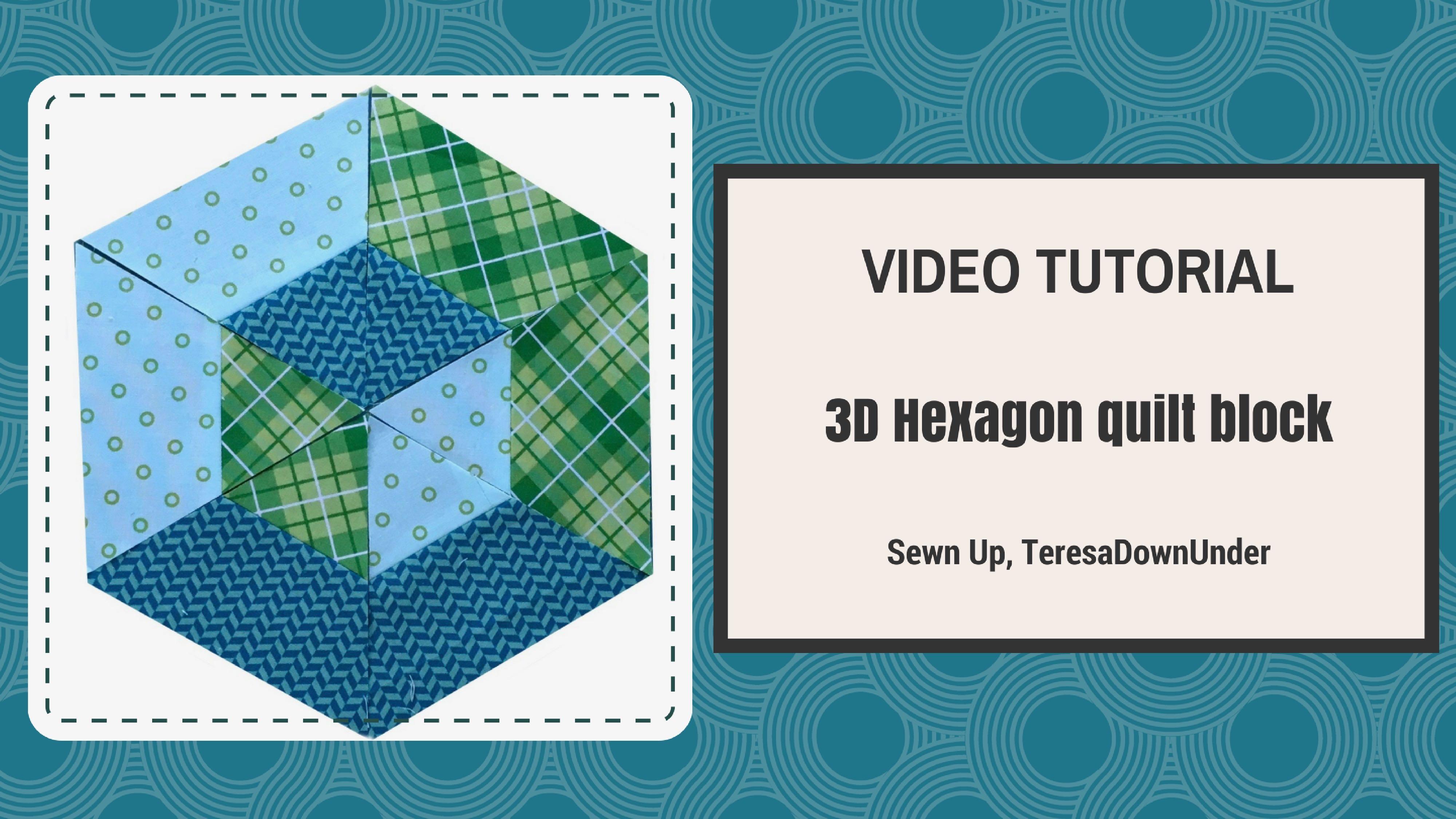 2-minute video tutorial: 3D hexagon quilt block | Sewn Up
