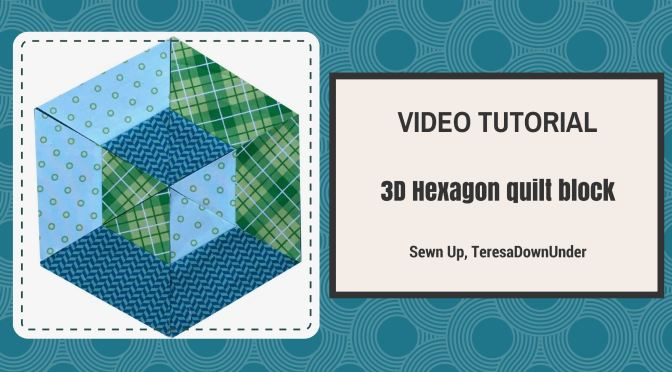 2-minute video tutorial: 3D hexagon quilt block