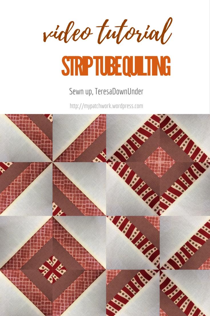 Video tutorial: Strip tube quilting