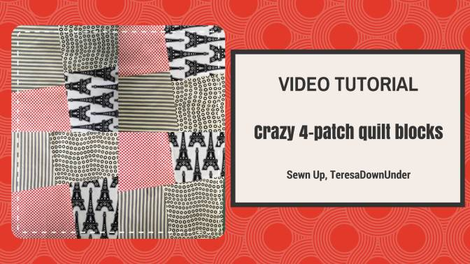 Video turorial: crazy 4-patch quilt block