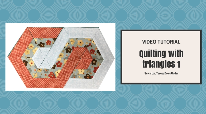Video tutorial: Quilting with triangles – 1
