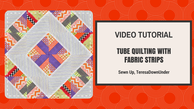 2 minute video tutorial: Scrappy tube quilting with strips