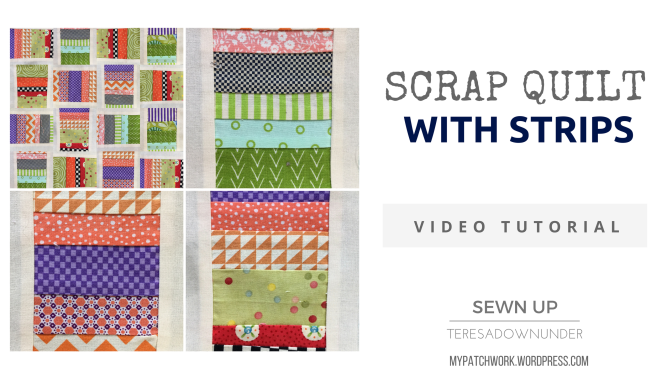 2 minute video tutorial: Scrap quilt with strips