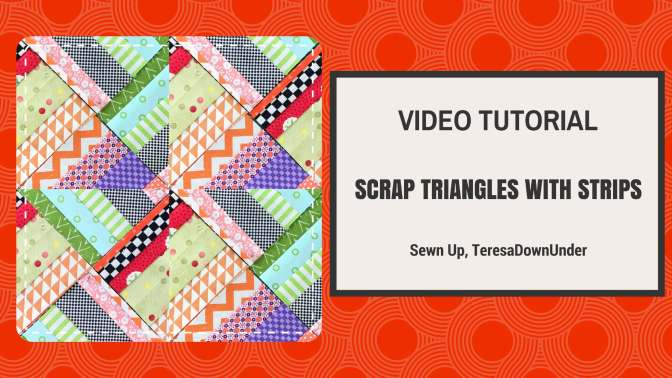 Video tutorial: Scrappy triangles with strips