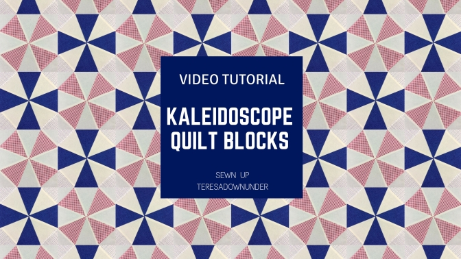 Video tutorial: Kaleidoscope quilt blocks - Quick and easy quilting