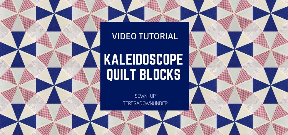 Video tutorial: Kaleidoscope quilt blocks - Quick and easy quilting