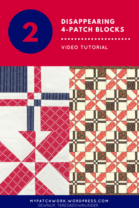Video tutorial: 2 different disappering 4-patch quilt blocks to try