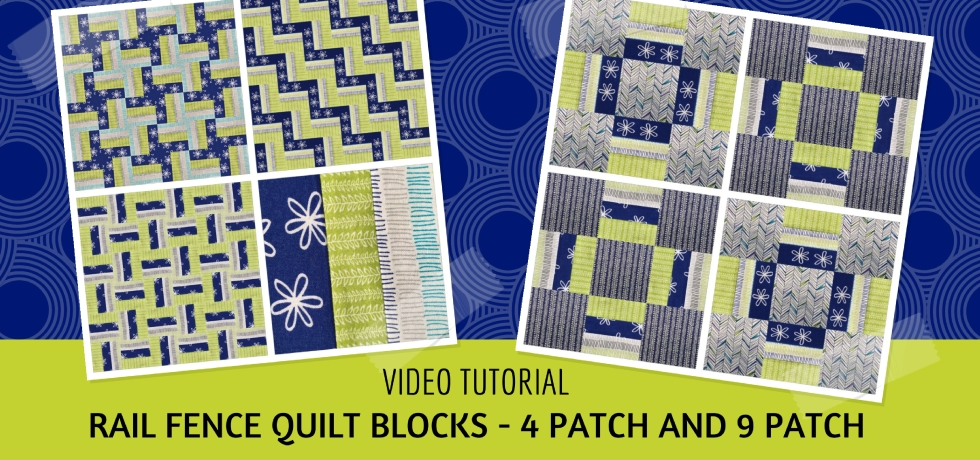 Video tutorial: Rail fence quilt blocks - quick and easy quilting