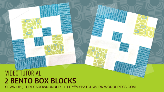 Video tutorial: 2 Bento box quilt blocks – quick and easy