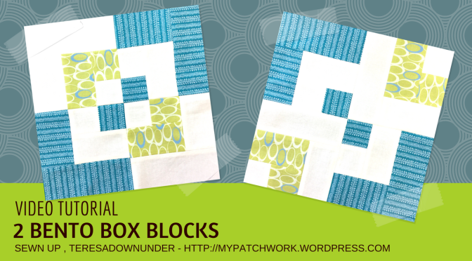 Video tutorial: 2 Bento box quilt blocks – quick and easy