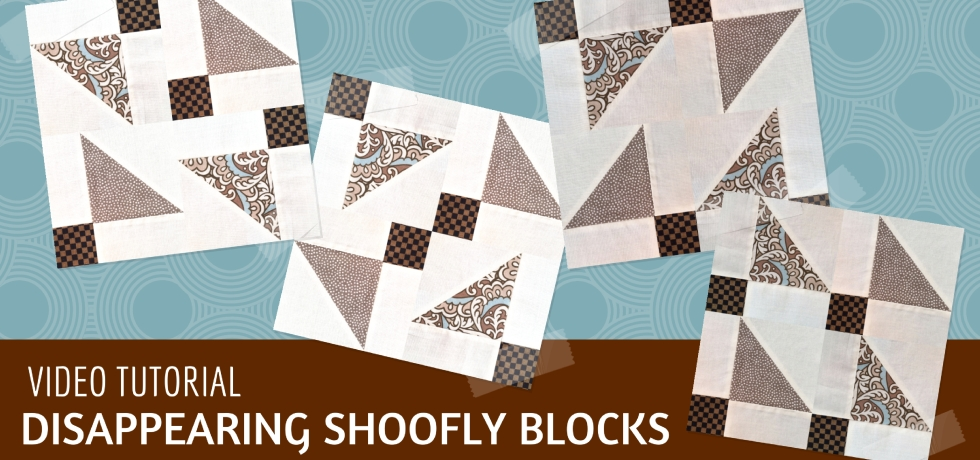 Video tutorial: 4 disappearing shoofly quilt blocks - quick and easy quilting