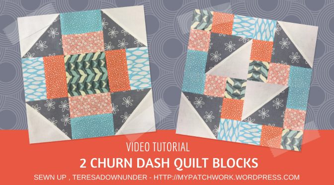 Video tutorial: 2 churn dash quilt blocks – quick and easy quilting